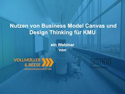 Webinar: Nutzen von Business Model Canvas und Design Thinking für KMU
