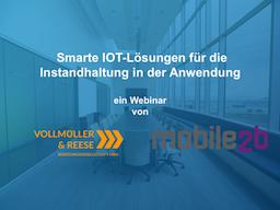 Webinar: Smarte IOT-Lösungen für die Instandhaltung in der Anwendung