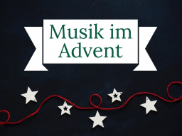 Webinar: Musik im Advent - die weihnachtliche Liedertankstelle in Coronazeiten