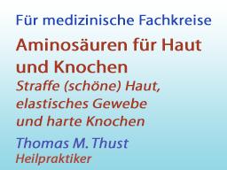 Webinar: Aminosäuren für Haut und Knochen - straffe Haut, elastisches Gewebe und harte Knochen