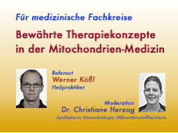 Webinar: Bewährte Therapiekonzepte in der Mitochondrien-Medizin