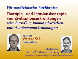 Webinar: Therapie- und Infusionskonzepte von Zivilisationserkrankungen wie: Burn-Out, Immunschwächen und Autoimmunerkrankungen