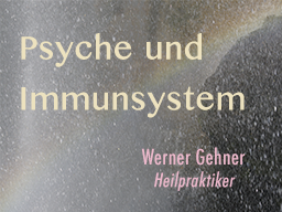 Webinar: Psyche und Immunsystem
