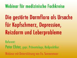Webinar: Die gestörte Darmflora als Ursache für Kopfschmerz, Depression, Reizdarm und Leberprobleme