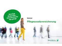 Webinar: Das Pflegemonatsgeld der HanseMerkur