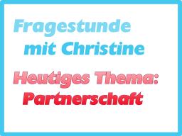 Webinar: Fragestunde mit Christine - Thema: Partnerschaft