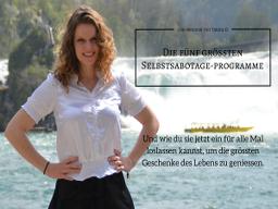 Webinar: Die fünf grössten Selbstsabotage-Programme