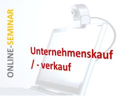 """Webinar: """"Wie kaufe / verkaufe ich (m)ein Hausverwaltungs-Unternehmen?!"""""""