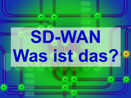 Webinar: Software-Defined Wide Area Networks (SD-WAN)