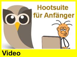 Webinar: Hootsuite für Anfänger (Video)