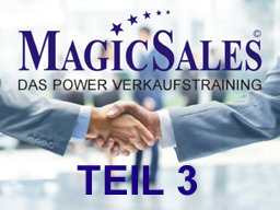 Webinar: Das Power Verkaufstraining Teil 3 von 10