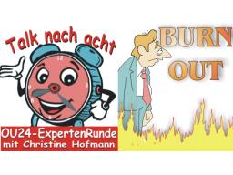 """Webinar: """"Talk nach 8"""" - Burnout - Reale Gefahr oder Modewort?"""