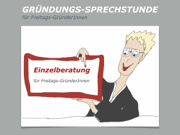 Webinar: GRÜNDUNGS-SPRECHSTUNDE Einzelberatung