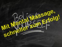 Webinar: Mit Mental Massage, schneller zum Erfolg!