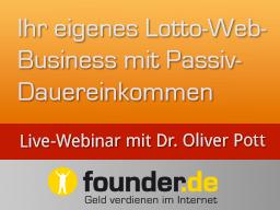 Webinar: Live-Webinar mit Dr. Oliver Pott: Ihr eigenes Lotto-Web-Business mit Passiv-Dauereinkommen