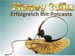 Webinar: Podcast - Neue Kunden gewinnen & Expertenstatus aufbauen