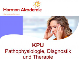 Webinar: KPU - Krytopyrrolurie, Pathophysiologie, Diagnostik und Therapie