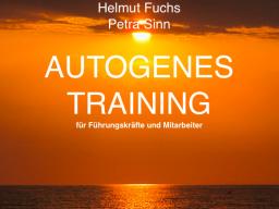 Webinar: Autogenes Training für Führungskräfte und Mitarbeiter