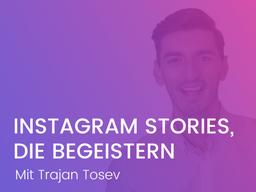 Webinar: Instagram Stories, die begeistern