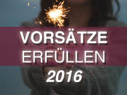 Webinar: Endlich Vorsätze Erfüllen! 2016