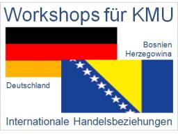 Webinar: Deutschland-Bosnien und Herzegowina | Handelsbeziehungen, Anbahnung, Entwicklung, Optimierung