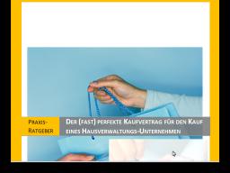 Webinar: Der Kaufvertrag bei Kauf / Verkauf eines Hausverwaltungs-Unternehmens