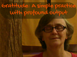 Webinar: Gratitude: A simple practice with profound outcome