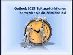 Webinar: Microsoft Outlook 2013 - Zeitsparfunktionen