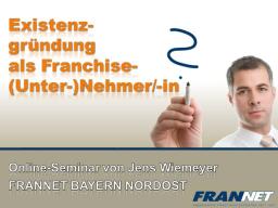 Webinar: Existenzgründung als Franchise-(Unter-)Nehmer/-in?