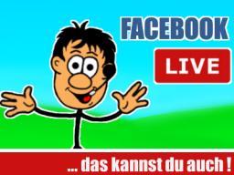 Webinar: Facebook Live-Videos - Das kannst du auch !