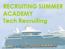 Webinar: Tag 2 Tech Recruiting Summer Academy