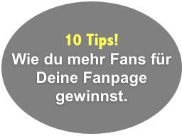 Webinar: 10 Tips, wie du mehr Fans für deine Fanpage gewinnst.