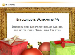 Webinar: Erfolgreiche Weihnachts-PR - Überzeugen Sie potentielle Kunden mit Tipps zum Festtag