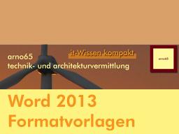 Webinar: Word 2013 - Formatvorlagen richtig nutzen