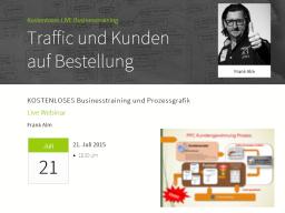 Webinar: So bekommen Sie Traffic und Kunden auf Bestellung