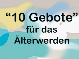 """Webinar: Mit Power bis zum Sarg! """"10 Gebote"""" für das Älterwerden!"""