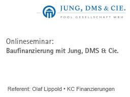 Webinar: Baufinanzierung mit Jung, DMS & Cie.