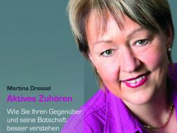 Webinar: Aktives Zuhören mit Dr. Ing. Martina Dressel