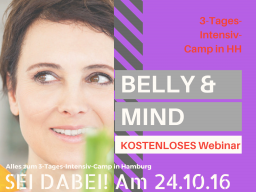 Webinar: Freies Belly & Mind Webinar - zum 3-Tage-Intensiv Camp