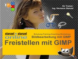 Webinar: Freistellen-1 - Bildobjekte ausschneiden mit GIMP