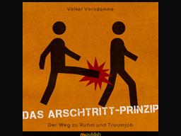 Webinar: Das Arschtritt-Prinzip / Mehr Zeit, mehr Geld mit der richtigen Positionierung