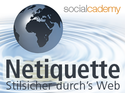 Webinar: Netiquette - stilsicher durch's Web (Teil 1)