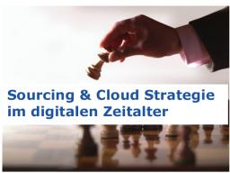 Webinar: Einführung Sourcing & Cloud Strategie im digitalen Zeitalter