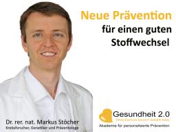 Webinar: Neue Prävention für einen guten Stoffwechsel