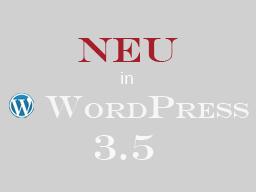 Webinar: Neues für Anwender in WordPress 3.5