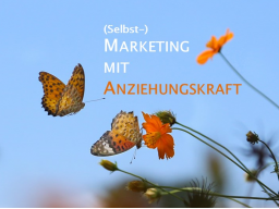 Webinar: (Selbst-)Marketing mit Anziehungskraft