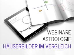 Webinar: Astrologie: Häuserbilder Vergleich 1