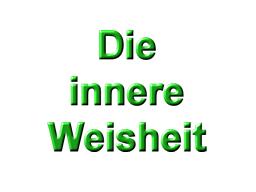 Webinar: 1) Die Brille für innere Weisheit
