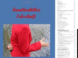 Familienkiller Erbschaft: Erbschaftauseinandersetzung -Fallstricke vermeiden Tipps für Erben und Erblasser.