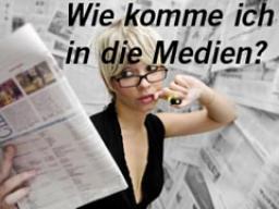 Webinar: PR-Webinar: Wie komme ich in die Medien?